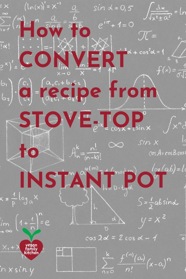 how to convert a recipe from stove-top to instant pot