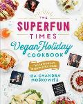 Best Vegan Cookbooks - Superfun Times Holiday Cookbook