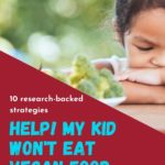 get your child to eat more vegan food - pinterest