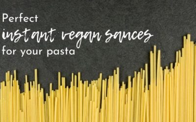 3 ways to create an instant sauce for your quick vegan pasta dish