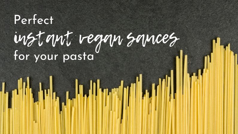 Instant sauce for quick vegan pasta dish - Feature image