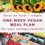 Cottage simple one-week vegan meal plan printable