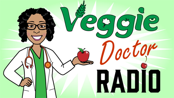 Vegan pediatrician feeds her family - Doctor Yami interview - Veggie Doctor Radio