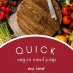 Quick Vegan Meal Prep - Pinterest